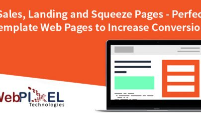 Sales Pages, Landing Page and Squeeze Pages – Perfect Template Web Pages to increase Conversions
