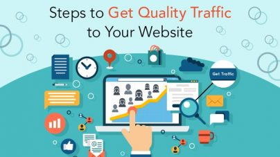 Steps To Get Quality Traffic